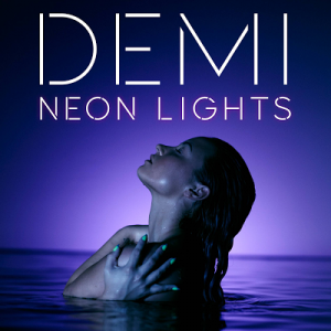 Demi Lovato-Neon Lights