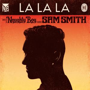 Naughty Boy-La La La