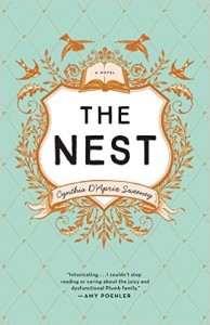 The Nest by Cynthia D'Aprix Sweeney; most anticipated books of 2016 (4)