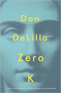 Zero K by Don DeLillo; most anticipated books of 2016 (5)